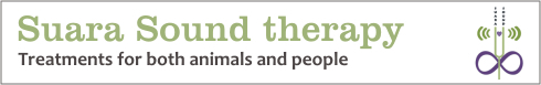 Suara Sound therapy treatments for both animals and people
